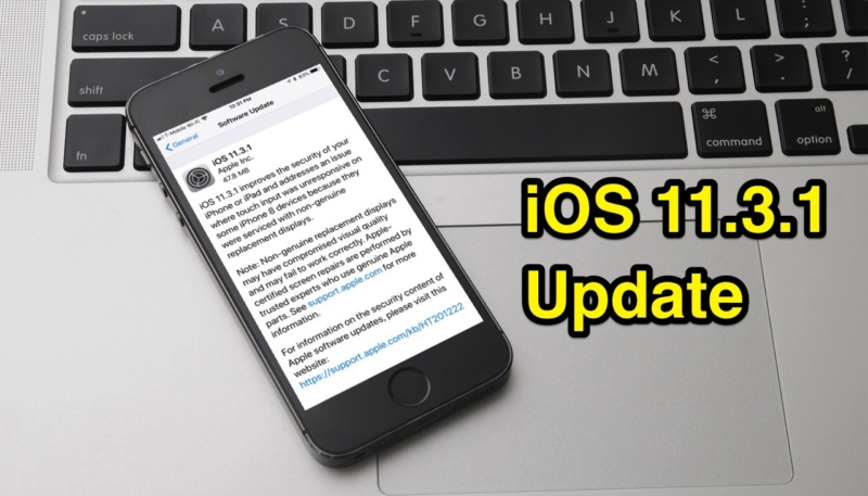 Apple Has Stopped Signing iOS 11.3 Following iOS 11.3.1 Release